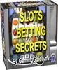 Thumbnail Slots Betting Secrets profit